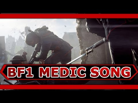 Battlefield 1 Medic Song By Execute