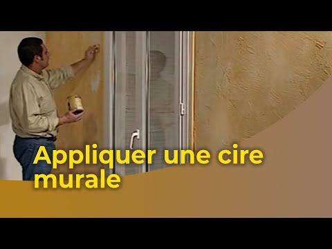 Application d 39 une cire murale b tir sa maison moindre co t - Batir sa maison over blog ...