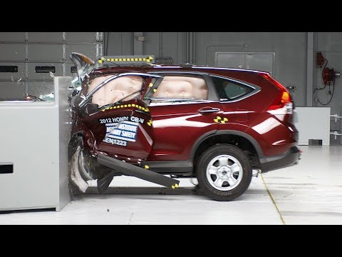 Honda CR V - 2012 Honda CR-V 40 mph small overlap IIHS crash test Overall evaluation: Marginal Full rating at http://www.iihs.org/ratings/rating.aspx?id=1809.