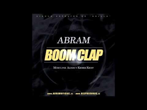 "ABRAM – ""BOOM CLAP"" [Single]"
