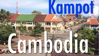 Kampot Cambodia  city photo : Kampot, Cambodia - A brief look around the riverside and things to do.