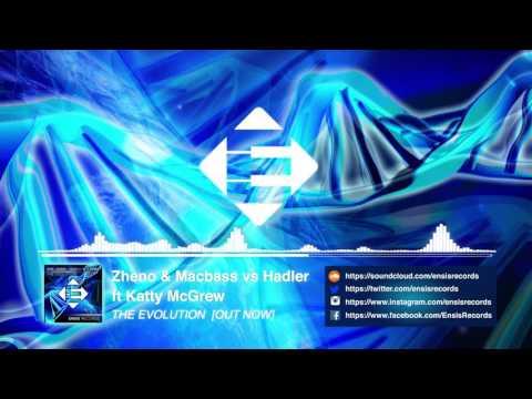 Zheno & Macbass vs. Hadler feat. Katty McGrew - The Evolution (Original Mix)