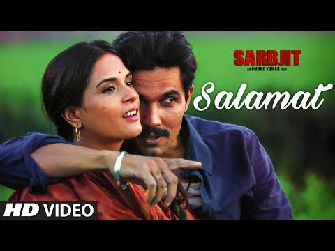 Salamat Video Song - SARBJIT(2016)