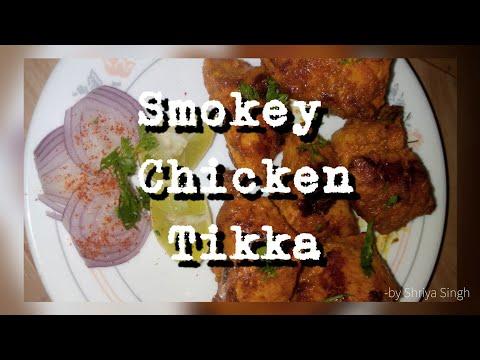 Chicken recipe # Smokey Chicken Tikka at home by @Shriya Singh