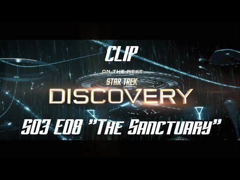 "STAR TREK DISCOVERY - CLIP - Season 3 Episode 8 ""The Sanctuary"" S03E08."