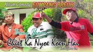 Video BANG JHONI - CHIET NYOE KOEN HAI  ( Album Eumpang breuh Original ) MP3, 3GP, MP4, WEBM, AVI, FLV Juli 2019