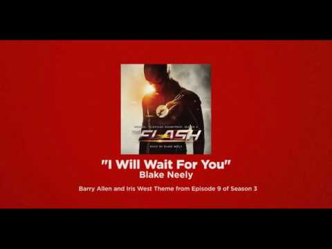 "Barry And Iris Theme - ""I Will Wait For You"" By Blake Neely"