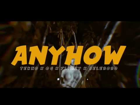 Tekno - Anyhow(official Video)
