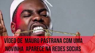 Vídeo de  Mauro Pastrana Com Uma Novinha  Aparece na Redes Socias