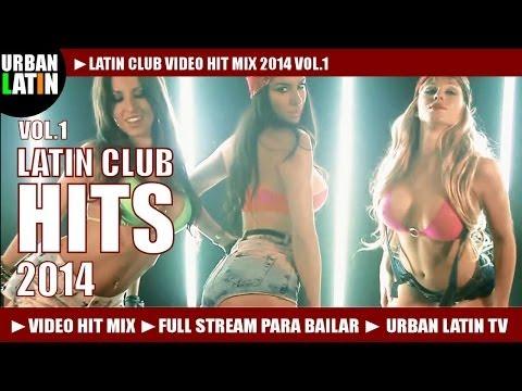 LATIN CLUB VIDEO HIT MIX 2015 VOL.1 â–º HITS: MERENGUE, REGGAETON, SALSA, BACHATA, URBAN LATIN