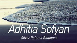 Video Adhitia Sofyan - Silver Painted Radiance (2016) Full Albums +Lirik MP3, 3GP, MP4, WEBM, AVI, FLV Agustus 2018