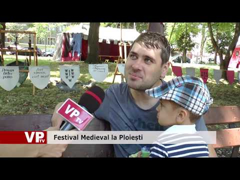 Festival Medieval la Ploiești