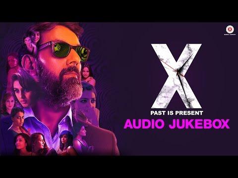 X : Past Is Present - Full Album   Audio Jukebox  