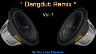 Dangdut mix Nostalgia Vol 1