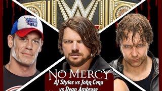WWE No Mercy 2016 - AJ Styles vs John Cena vs Dean Ambrose (Triple Threat Match Prediction)