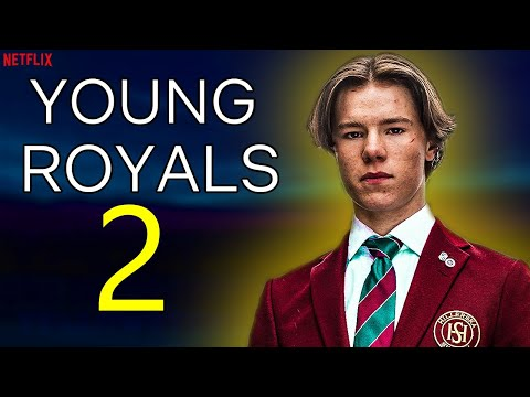 Young Royals Season 2 Trailer, Release Date, Cast (SPOILERS) Simon and Wilhelm