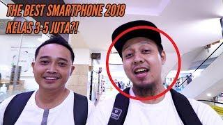Ngobrolin Smartphone 3-5 Jutaan Terbaik 2018 - feat Taufik Nobo!!