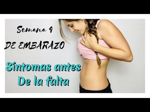 PRIMEROS SINTOMAS DE EMBARAZO ANTES DE LA FALTA    SEMANA 4