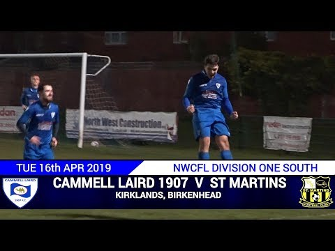 Cammell Laird 1907 Vs St Martins (16.04.19)