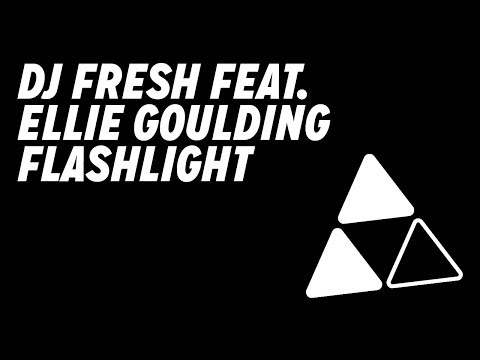 DJ Fresh - Flashlight (feat.Ellie Goulding) tekst piosenki