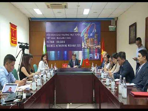 Việt Nam – Bulgaria Mở rộng cơ hội xuất khẩu hàng hóa qua phương thức trực tuyến