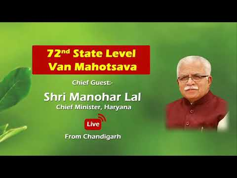 Embedded thumbnail for CM Manohar Lal at the celebration of 72nd state level Van Mahotsava