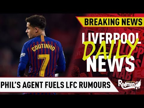 Coutinho's Agent Fuels Rumours Of Possible Liverpool Move!  | #LFC Transfer News LIVE