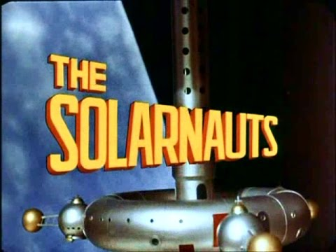 The Solarnauts (Unsold Pilot, 1967)