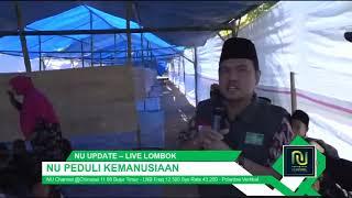 LPBI NU dan NU Care-LAZISNU Terus Menerima dan Menyalurkan Bantuan ke Lombok
