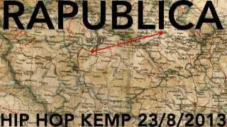 Video RAPUBLICA - 23.SRPEN - HIP HOP KEMP 2013