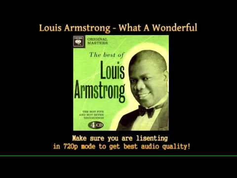 Video Louis Armstrong - What a Wonderful World (HD Audio) download in MP3, 3GP, MP4, WEBM, AVI, FLV January 2017
