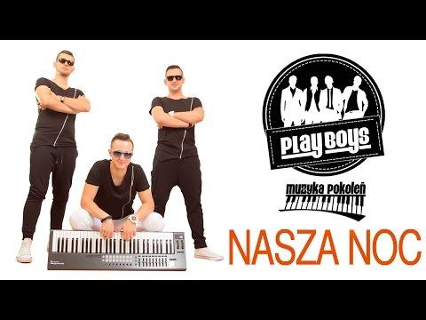 Playboys - Nasza noc