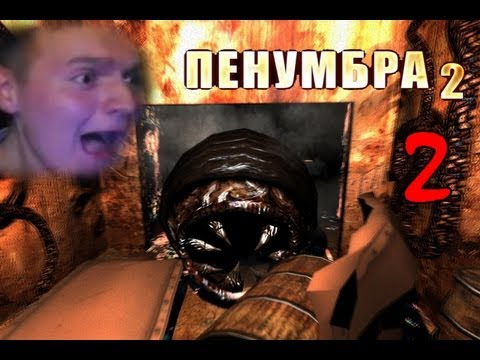[ЧЕРВЬ ВЕРНУЛСЯ!] Penumbra: Black Plague Прохождение Ч2