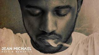 Download Lagu Jean Michael - Weed & Memories Mp3