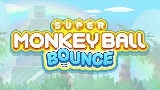 Official Super Monkey Ball Bounce (iOS / Android) Announcement Trailer