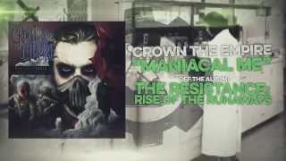 Crown the Empire - Maniacal Me - YouTube