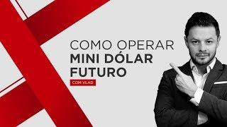 Como Operar Mini Dólar Futuro ---------------------------------------------------------------------------------------------------------- ►Para Compreensão Do...
