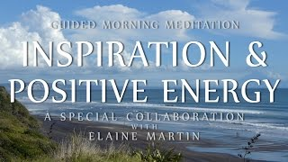 Guided Meditation for Inspiration & Positive Energy
