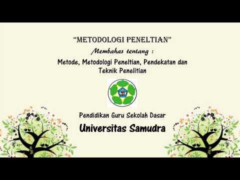 Metode, metodologi penelitian, pendekatan dan teknik penelitian_kelompok1_PGSD_UNSAM
