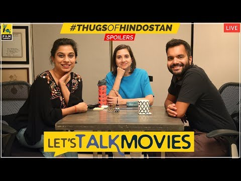 Let's Talk Movies | Thugs Of Hindostan, Tumbbad | Anupama Chopra, Rahul Desai, Sucharita Tyagi
