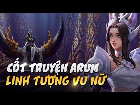 Cốt truyện | Arum linh tượng vu nữ - Garena Liên Quân Mobile - Thời lượng: 2:05.
