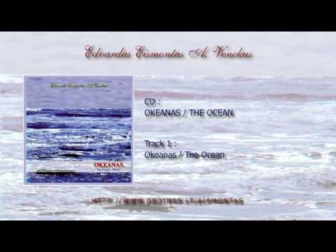 Edvardas Eismontas - Okeanas / The Ocean CD Mix