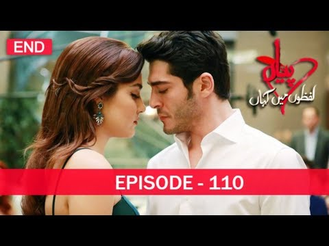 Pyaar Lafzon Mein Kahan Episode 110 (Final)