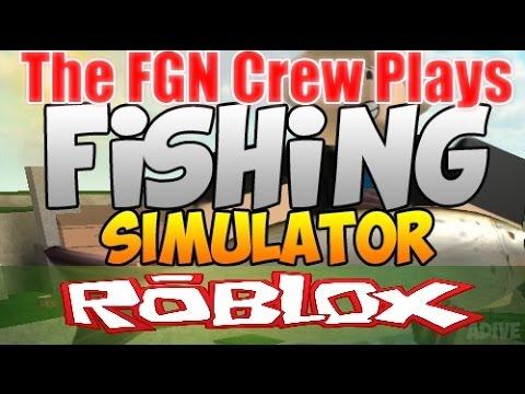 The FGN Crew Plays: Roblox - Fishing Simulator (PC)