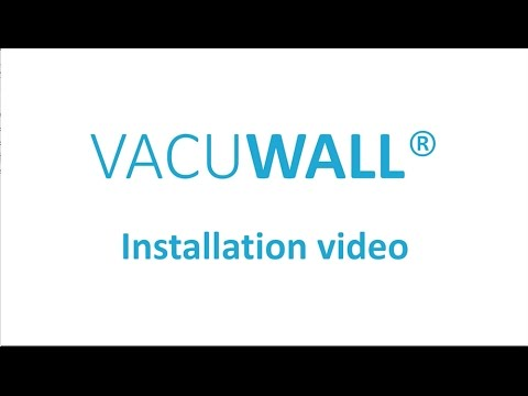 installation video - VACUWALL