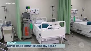 Mais um caso da variante Delta é confirmado em Marília