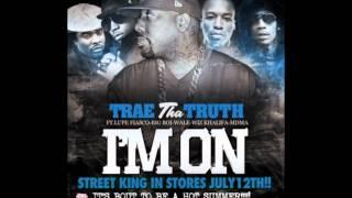 Trae Tha Truth - I'm On (Instrumental)
