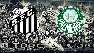 Santos FC x Palmeiras - AO VIVO - Campeonato Brasileiro 2016.