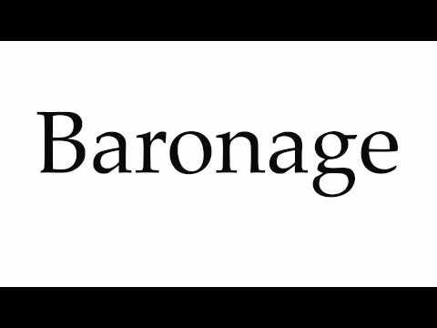 How to Pronounce Baronage