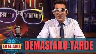Berto Romero En 'Demasiado Tarde':